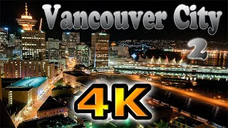 Vancouver City 2 Time Lapse in 4K