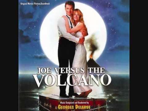 Joe Versus The Volcano (music by Georges Delerue)