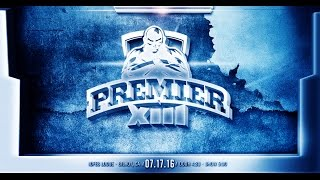 PREMIER XIII - Live from Gilroy, CA