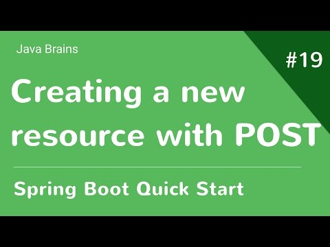 spring-boot-quick-start-19---creating-a-new-resource-using-post