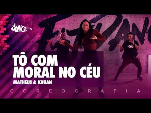 Tô Com Moral no Céu - Matheus e Kauan | FitDance TV (Coreografia) Dance Video