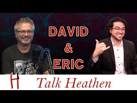 Talk Heathen 03.38 With Eric Murphy & David Warnock