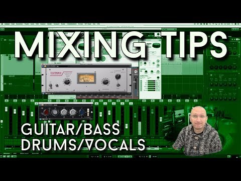 Mixing Tips - because you asked for it!
