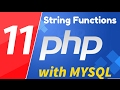 11 - PHP with MYSQL tutorial - beginner series - String Functions
