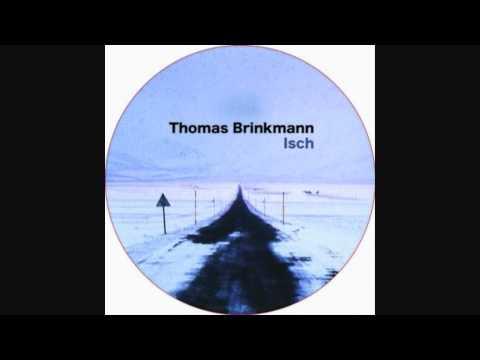 Thomas Brinkmann - Isch