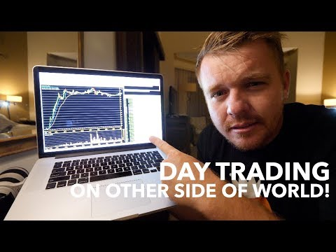 DAY TRADING ON OTHER SIDE OF WORLD! $100
