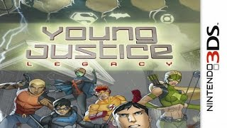 Young Justice Legacy Gameplay {Nintendo 3DS} {60 FPS} {1080p}