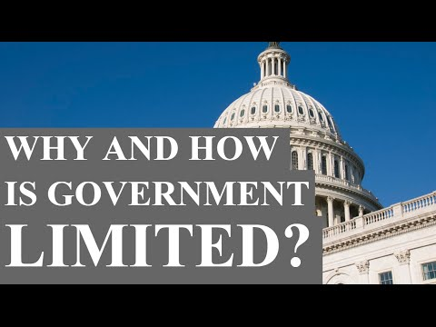 Why and How Is Government Limited?