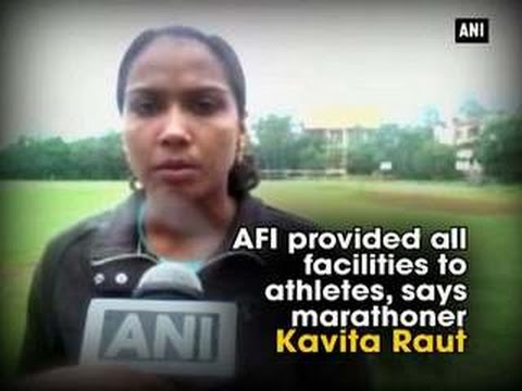 AFI provided all facilities to athletes, says marathoner Kavita Raut - ANI News