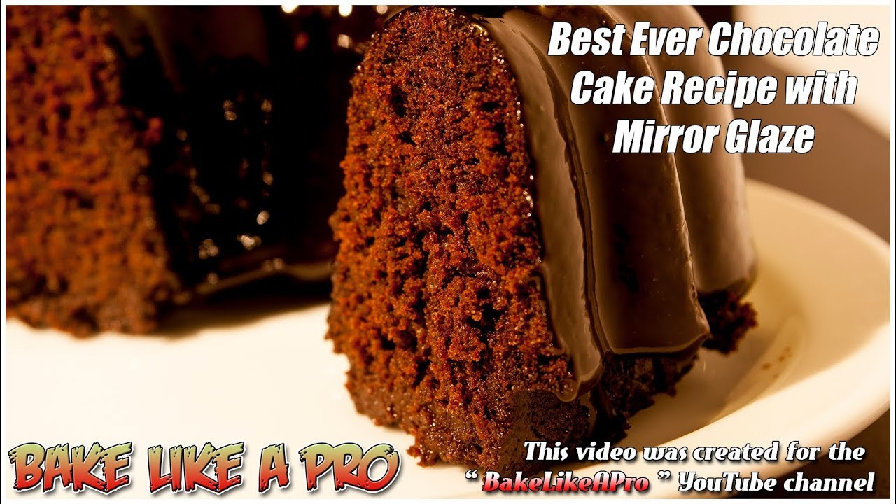 Best ever mini moist chocolate cake recipe with dark chocolate best ever mini moist chocolate cake recipe with dark chocolate mirror glaze forumfinder Images