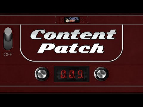 Content Patch - November 12th, 2012 - Ep. 009