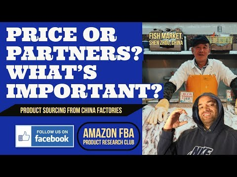 PRODUCT SOURCING & NEGOTIATIONS. PRICE OR PARTNERSHIP Whats More Important? China Factories