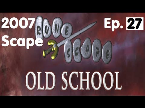 Oldschool Runescape - Rune Gloves! | 2007 Servers Progress Ep. 27