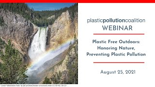 Plastic Free Outdoors: Honoring Nature, Preventing Plastic Pollution