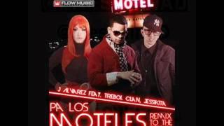 J Alvarez Ft Jessikita & Trebol Clan - Pa Los Moteles (Remix to the Remix)