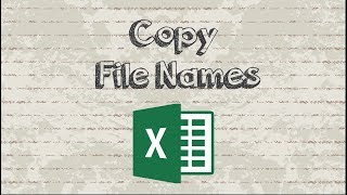 How to Copy File Names from Folder to Excel