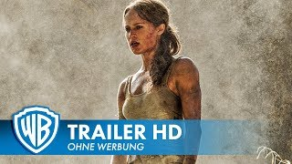 TOMB RAIDER - Trailer #1 Deutsch HD German (2018)