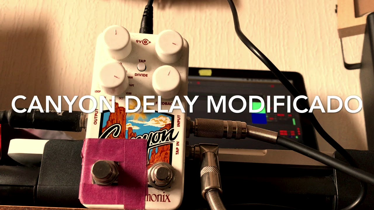 Canyon delay modificado