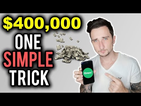 $400,000 On Fiverr With This ONE Simple TRICK!