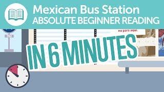 Mexican Spanish Train Station Reading Comprehension for Absolute Beginners