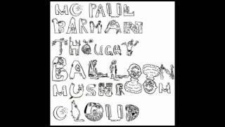MC Paul Barman - Ask Your Mama