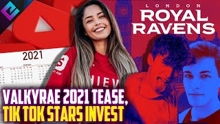 Valkyrae Teases 2021 HUGE Project, Tik Tok Stars Invest in Esports