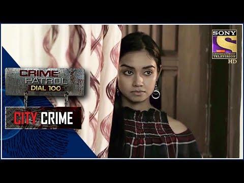 City Crime   Crime Patrol   लालच   Uttar Pradesh