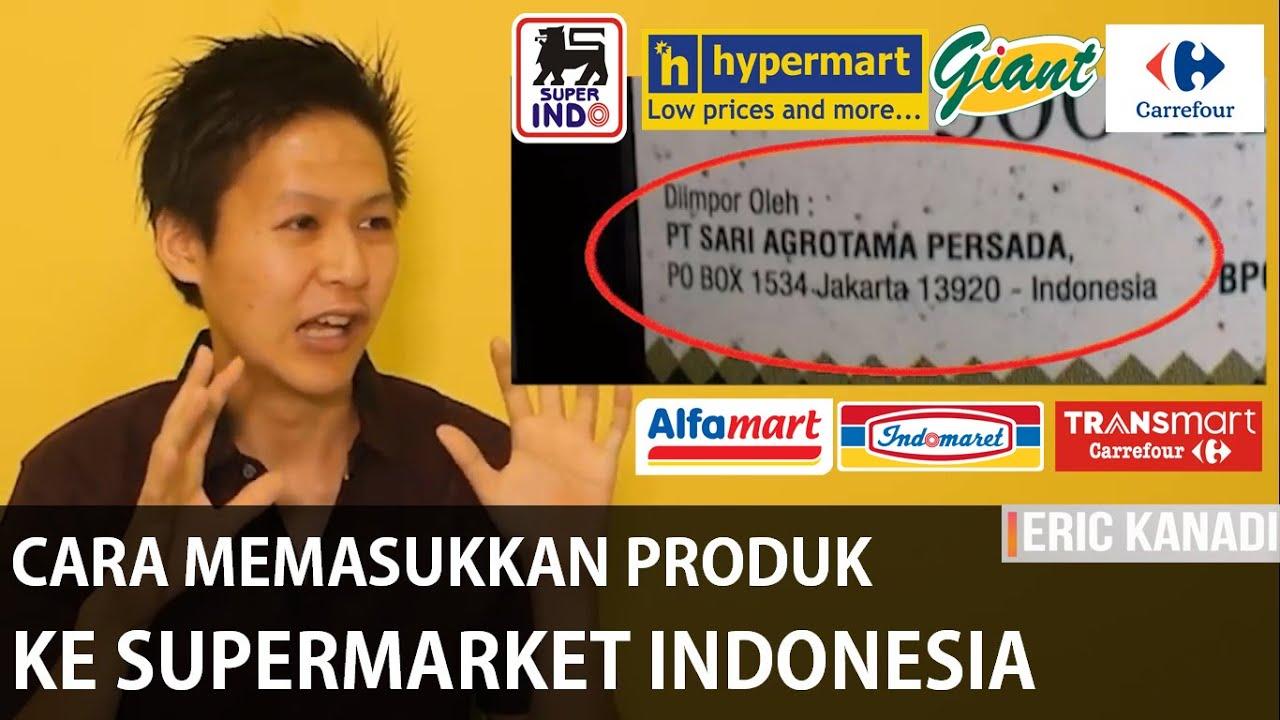 Cara Memasukkan Produk Ke Supermarket Dan Minimarket Indonesia