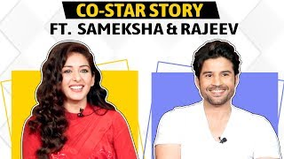 Rajeev Khandelwal And Sameksha Singh Share Each Other's Co-Star Secrets