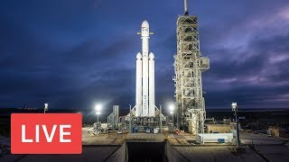 WATCH LIVE: SpaceX to Launch Falcon Heavy Rocket #MarsRocket @3:45pm EST delayed
