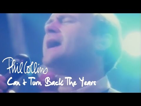 Phil Collins - Can't Turn Back The Years (Official Music Video)