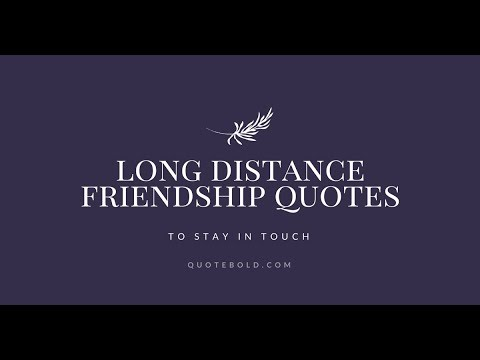 long distance friendship quotes to stay in touch quotebold