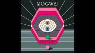 Mogwai - Blues Hour