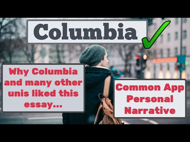 Ege's personal narrative. Acceptance: Columbia and many other prestigious universities.