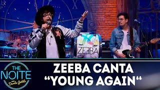 "Zeeba canta ""Young Again""| The Noite (23/11/18)"