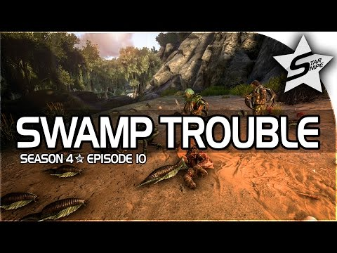 "ARK: Survival Evolved Gameplay Part 10 - ""LEECH HUNT & SWAMP TROUBLE!"" (Season 4)"