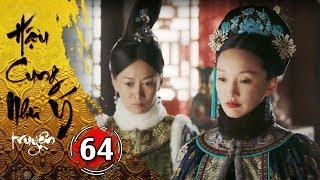 Hậu Cung Như Ý Truyện - Tập 64 [FULL HD] | Phim Cổ Trang Trung Quốc Hay Nhất 2018