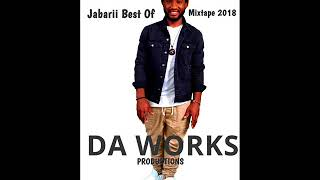 Jabarii Best Of Mixtape By DJLass Angel Vibes (Da Works Productions) (July 2018)