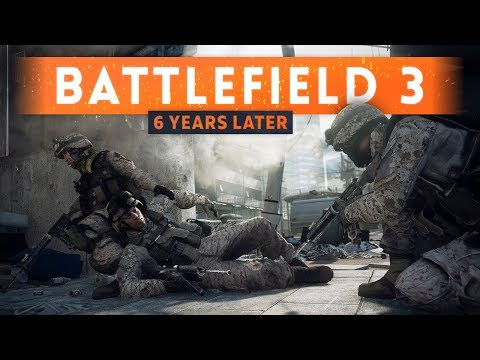 ► 6 YEARS LATER! - Battlefield 3