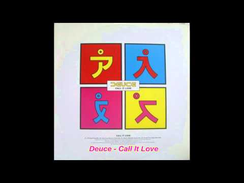 Deuce - Call It Love (Primax One Night Stand Mix)