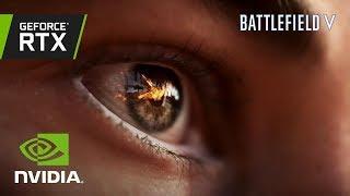 Battlefield V: Official GeForce RTX Trailer