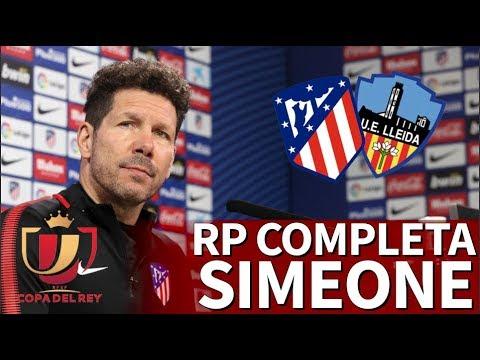 Atlético-Lleida | Rueda de prensa completa de Simeone | Diario AS