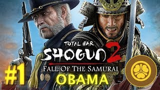 Fall of the Samurai - Shogun 2 -  Clan Obama #1