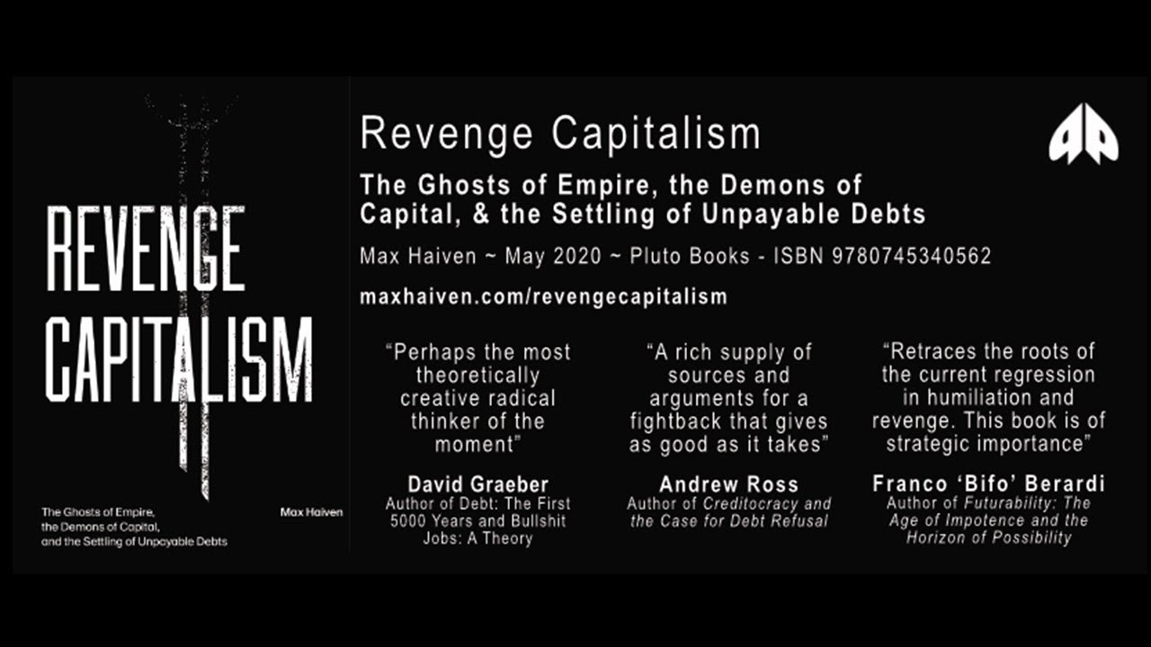 Max Haiven speaks at an Anti*Capitalist Resistance event on his book 'Revenge Capitalism'