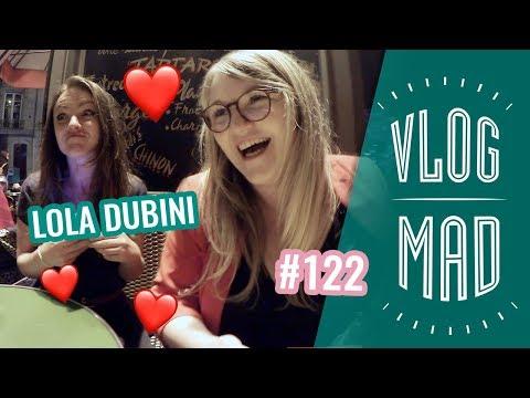 VLOGMAD 122 —  Lola Dubini emplit nos cœurs d'amour 💓