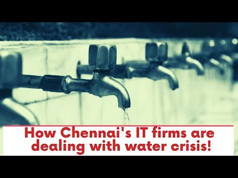 How Chennai's IT firms are dealing with water crisis!