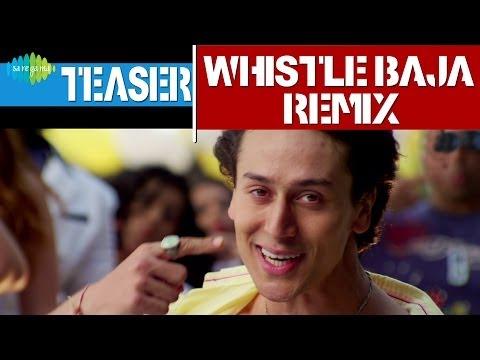 Heropanti : Whistle Baja Remix | Song Teaser | Dj Notorious | Tiger Shroff, Kriti Sanon