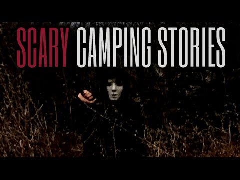 5 Scary Camping Stories (Vol. 13)