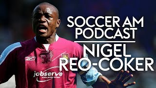 Nigel Reo-Coker   Losing the FA Cup to Liverpool & irritating Victoria Beckham   Soccer AM Podcast