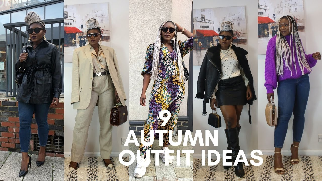 [VIDEO] - NINE FALL/AUTUMN OUTFITS /OUTFIT IDEAS FOR FALL 2019 2